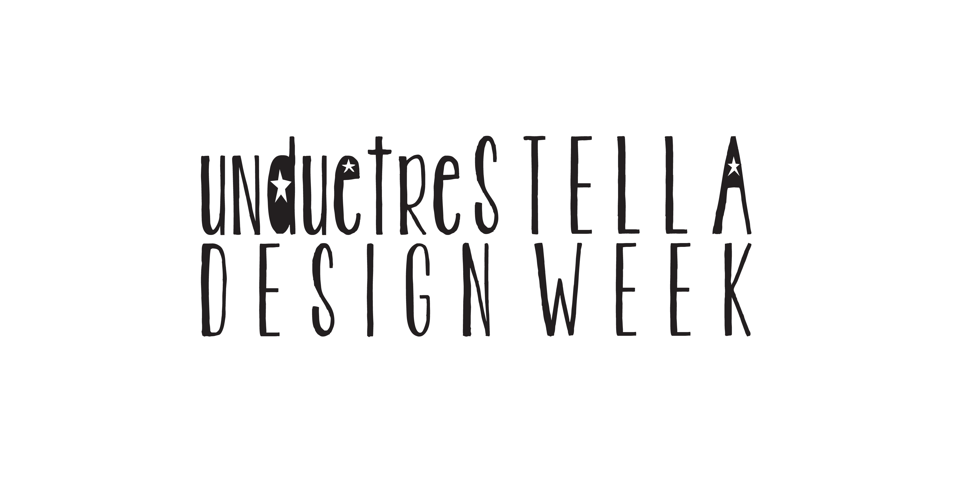 Unduetrestella Design Week